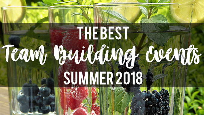The best summer team building events 2018